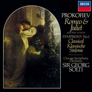 Prokofiev: Romeo & Juliet (Highlights); Symphony No. 1 'Classical'