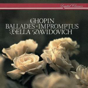 Chopin: Ballades and Impromptus