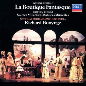 Rossini - Respighi: La Boutique Fantasque