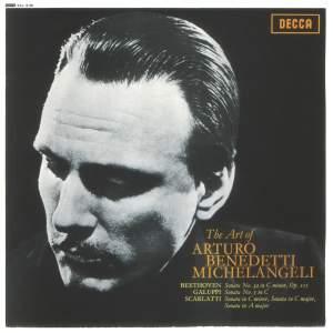 The Art of Arturo Benedetti Michelangeli - Beethoven: Piano Sonata No. 32 / Galuppi: Sonata No. 5 / Scarlatti: Sonatas, K 11, 159 & 322
