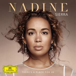 Nadine Sierra: There's a Place for Us