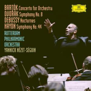 Bartók: Concerto For Orchestra, BB 123, Sz.116 / Dvorák: Symphony No.8 in G Major, Op.88, B.163 / Debussy: Nocturnes, L. 91 / Haydn: Symphony No.44 in E Minor, Hob.I:44 -'Mourning'