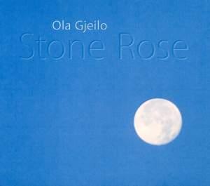 Ola Gjeilo: Stone Rose