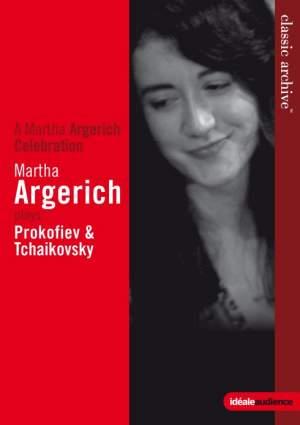 Martha Argerich plays Prokofiev & Tchaikovsky