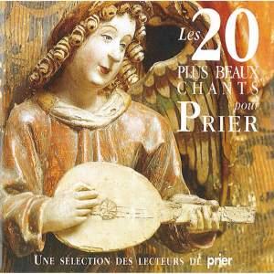 Les 20 plus beaux chants pour prier