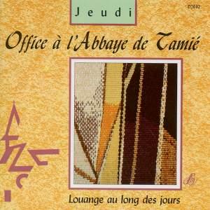 Office à l'Abbaye de Tamié: Jeudi (Louange au long des jours)