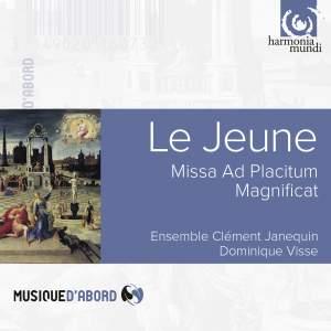 Le Jeune: Missa ad Placitum & Magnificat