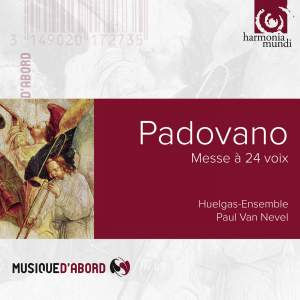Padovano: Mass for 24 Voices