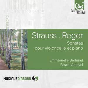 Strauss & Reger: Cello Sonatas