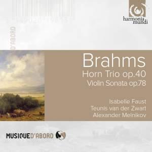 Brahms: Horn Trio Op. 40, Violin Sonata Op. 78 & Fantasies Op. 116