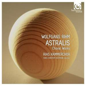 Wolfgang Rihm: Astralis & Other Choral Works Product Image