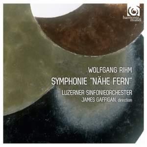 Rihm: Symphony 'Nähe fern'