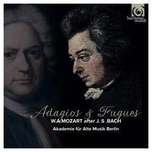 Mozart: Adagios & Fugues [after JS Bach]
