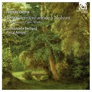 Chopin : 1846, dernière année à Nohant