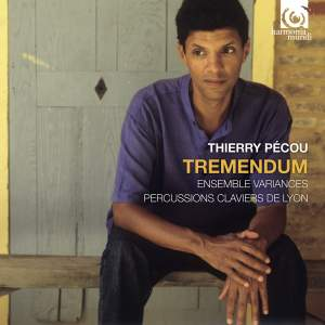 Thierry Pécou: Tremendum