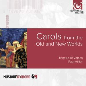 Carols from the Old and New Worlds Vol. 1