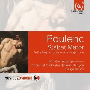 Poulenc: Stabat Mater, Salve Regina, Litanies à la vierge noire