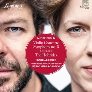 Mendelssohn: Violin Concerto & Symphony No. 5