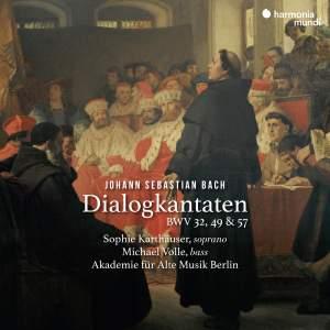 Bach: Dialogue Cantatas, BWV 32, 49 & 57 Product Image
