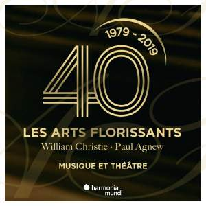 Les Arts Florissants: Music & Theater