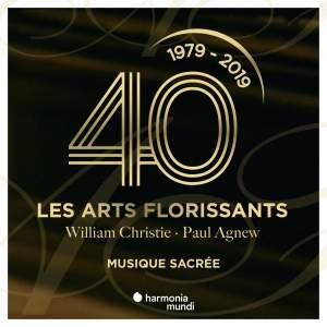 Les Arts Florissants: Sacred Music