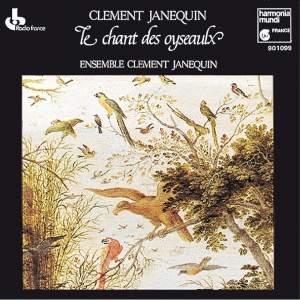 Janequin: Le chant des oyseaux