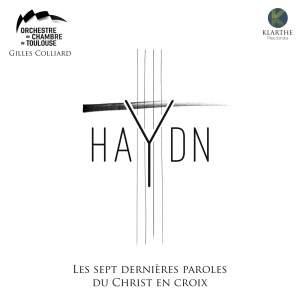 Haydn: Les sept dernieres paroles du Christ en Croix