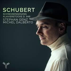 Schubert: Schwanengesang & Klavierstucke, D. 946