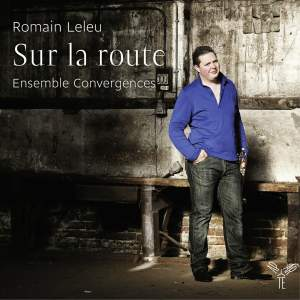 Romain Leleu: On the Road / Sur la Route