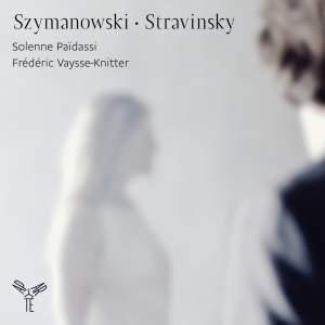 Szymanowski & Stravinsky
