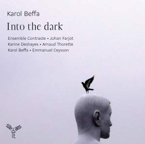 Karol Beffa : Into the dark