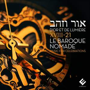 D'Or et de Lumière - Or Vezahav / Of Gold & Light