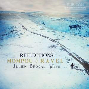 Reflections: Mompou & Ravel