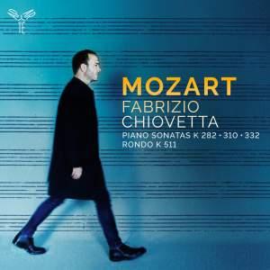 Mozart: Piano Sonatas (KV310, KV282, KV332)