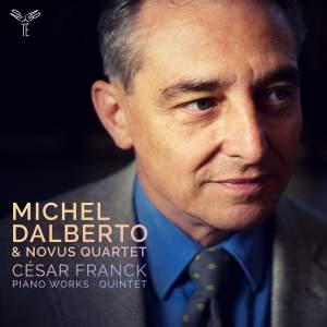 Franck: Piano Works & Quintet
