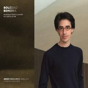 Soledad sonora: Musique pour clavier du Siècle d'or espagnol Product Image