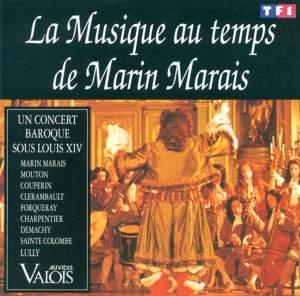 Baroque Music - Marais, M. / Machy, S. De / Mouton, C. / Clerambault, L.-N. / Charpentier, M.-A. / Couperin, F.