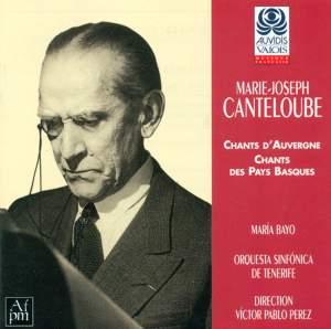 Canteloube: Chants du Pays Basque & Chants d'Auvergne