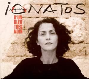 Greece Angelique Ionatos: Dun Bleu Tres Noir