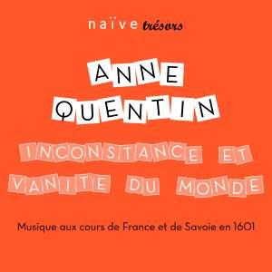 Inconstance et vanité du Monde: Musique aux cours de France et de Savoie en 1601