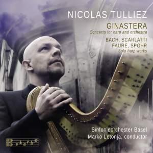 Ginastera: Concerto for harp and orchestra - Bach, Scarlatti, Faure & Spohr: Solo harp works