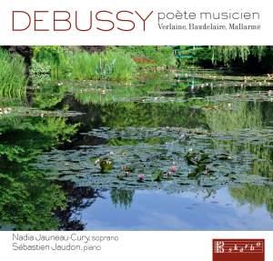Debussy: Poète musicien