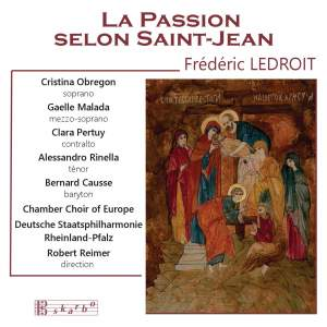 Ledroit: La passion du Christ selon Saint-Jean, Op. 56