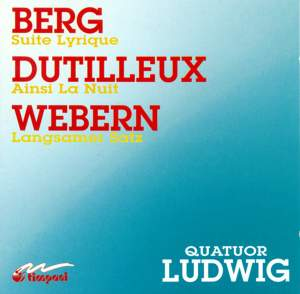 Berg, Dutilleux and Webern: Music for String Quartet Product Image