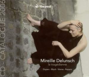 Mireille Delunsch: La Tragédienne