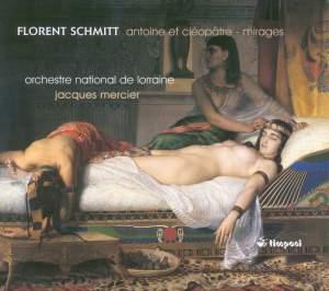 Florent Schmitt: Antoine et Cléopâtre and Mirages Product Image
