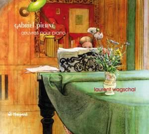 Gabriel Pierné: Works for Piano