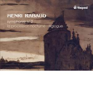 Rabaud: Symphony No. 2 Product Image