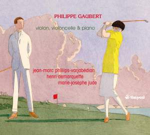Gaubert: Works for Violin, Cello, and Piano