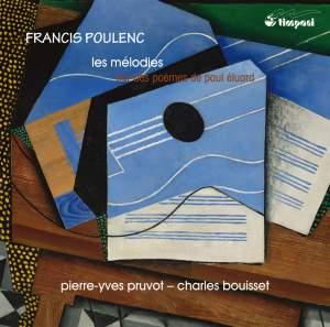 Poulenc: Les mélodies sur des poèmes de Paul Éluard